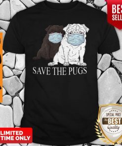 Awesome Save The Pugs Mask COVID 19 Shirt