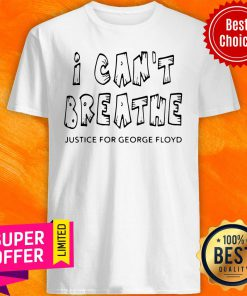 Awesome I Can't Breathe Justice For George Floyd Vintage Shirt