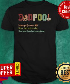 Funny Dadpool Definition Like A Dad Only Cooler Vintage Shirt