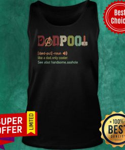 Funny Dadpool Definition Like A Dad Only Cooler Vintage Tank Top
