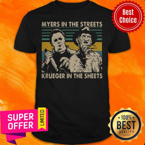 Nice Myers In The Streets Krueger In The Sheets Vintage Shirt