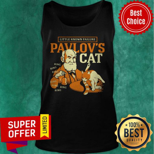 Top Little Known Failure Pavlov'S Cat Ring Ring Tank Top