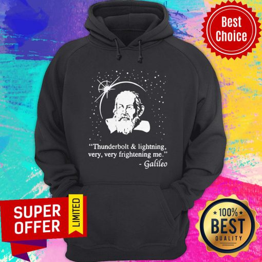Awesome Thunderbolt And Lightning Very Very Frightening Me Galileo Hoodie
