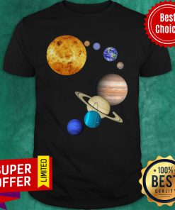 Nice Planets In Solar System Science Shirt