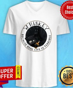 Premium Whishey Because Real Life Is Terrible Cats V-neck