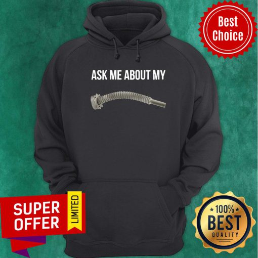 Premium Ask Me About My Hoodie