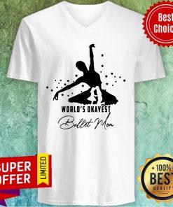Funny World's Okayest Ballet Mom V-neck