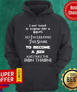 Never Peceived Hogwarts I'm Leaving The Shire Become Jedi Hoodie